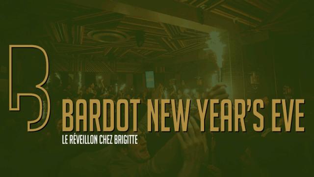 Bardot NYE ✘ Le Réveillon Chez Brigitte