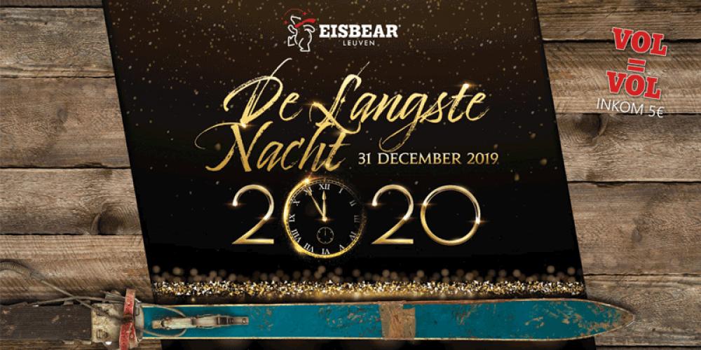 De Langste Nacht Ft. Eisbear Leuven – NYE